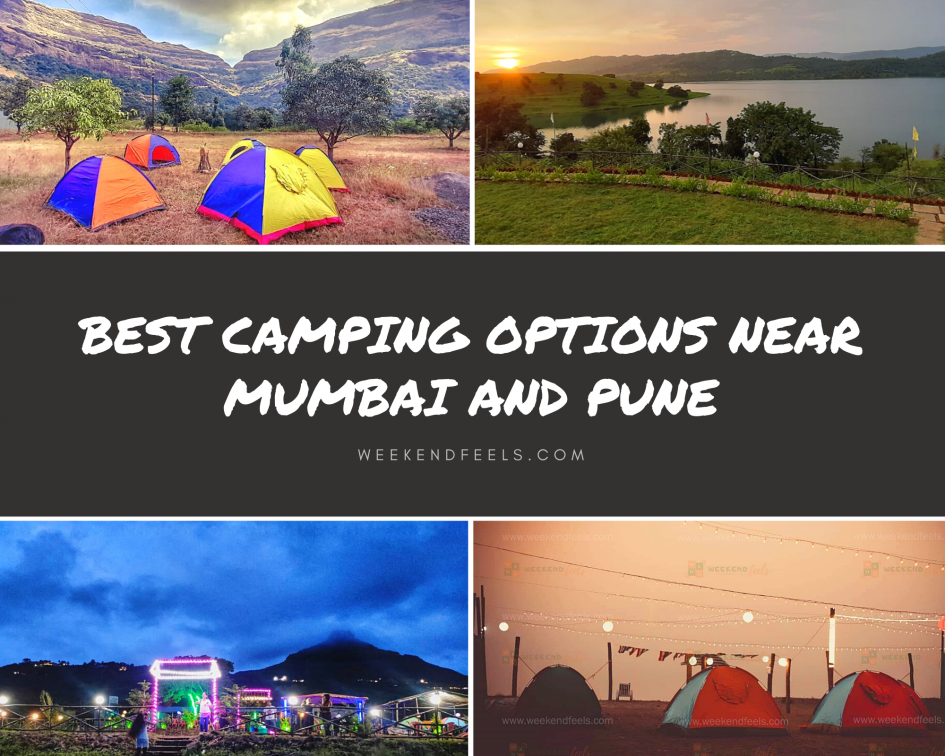 Best Camping Options Near Mumbai and Pune